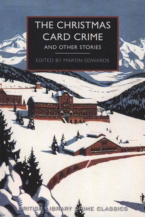 Christmas Card Crime       by Martin Edwards