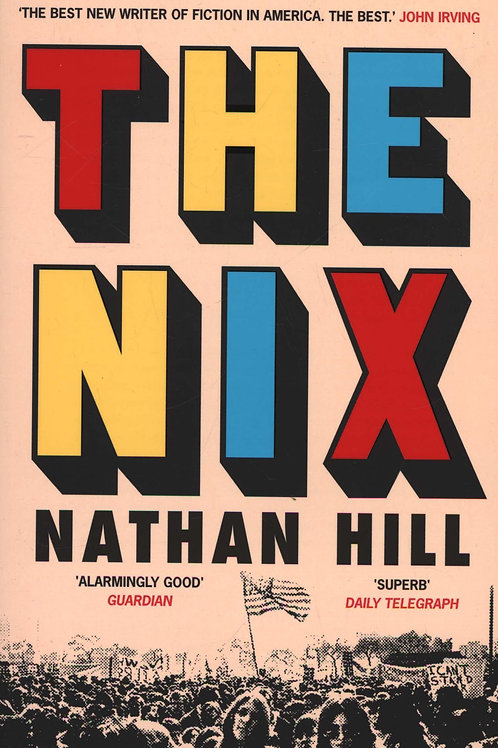 Nix       by Nathan Hill