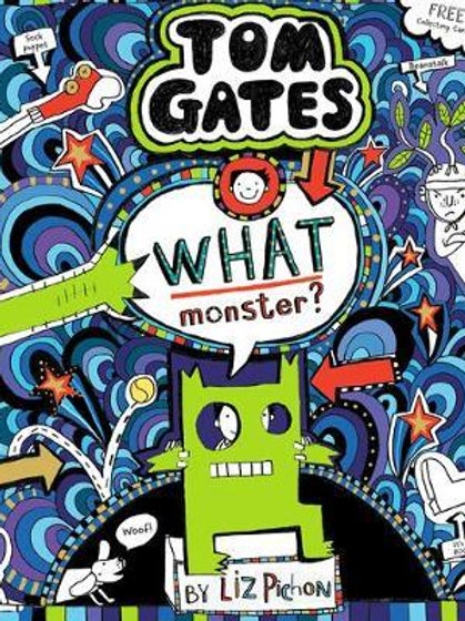 What Monster? (Tom Gates #15) (PB) Liz Pichon