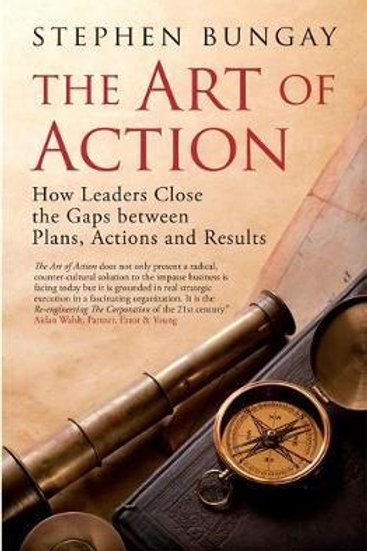 Art of Action       by Stephen Bungay
