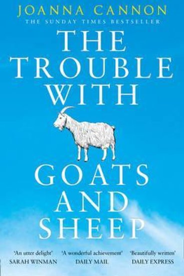 Trouble with Goats and Sheep       by Joanna Cannon