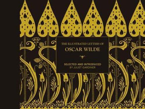 Illustrated letters of Oscar Wilde       by Juliet Gardiner