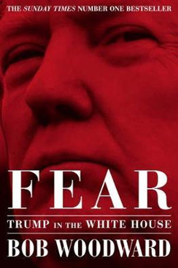 Fear: Trump in the White House Bob Woodward