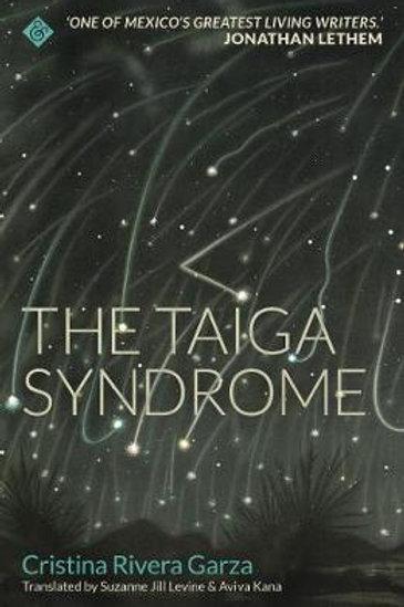 Taiga Syndrome       by Cristina Rivera Garza