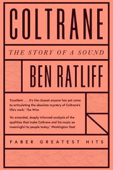 Coltrane       by Ben Ratliff