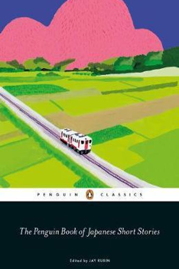 Penguin Book of Japanese Short Stories  by  Jay Rubin