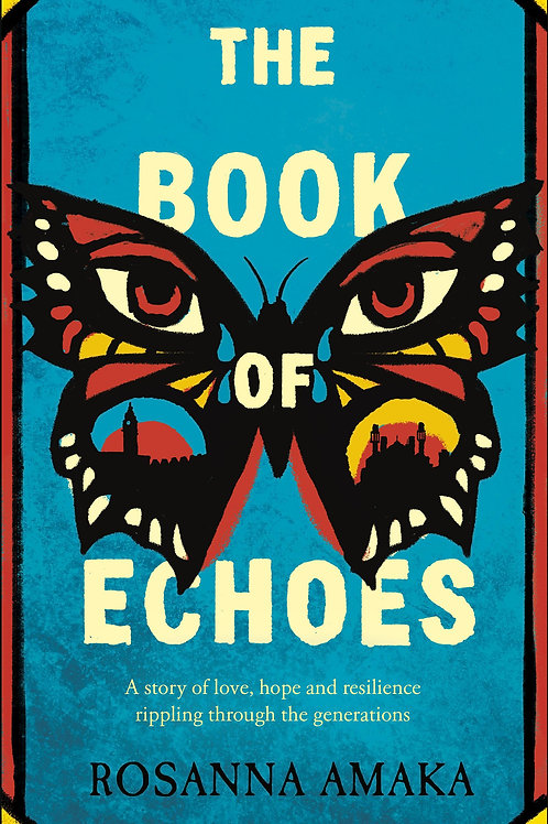 Book Of Echoes       by Rosanna Amaka
