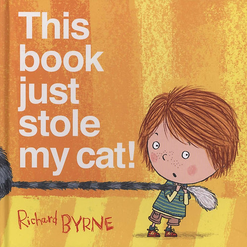 This Book Just Stole My Cat       by Richard Byrne