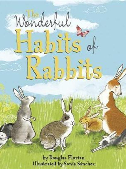 Wonderful Habits of Rabbits       by