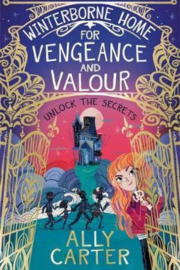 Winterborne Home for Vengeance and Valour Ally Carter