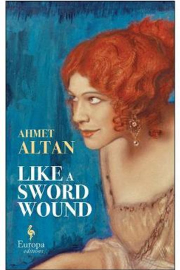 Like A Sword Wound  by  Ahmet Altan