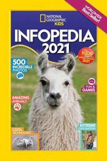National Geographic Kids Infopedia 2021       by National Geographic Kids
