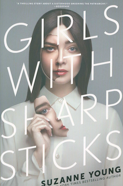 Girls with Sharp Sticks Suzanne Young