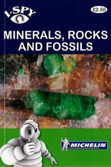 i-SPY Minerals, Rocks and Fossils  (Michelin i-SPY Guides)  i-SPY