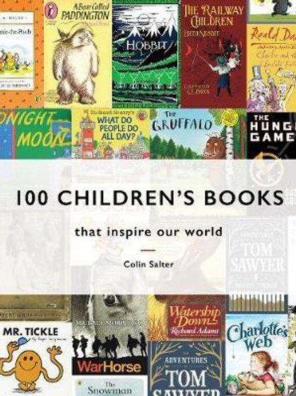100 Children's Books: that inspire our world Colin Salter