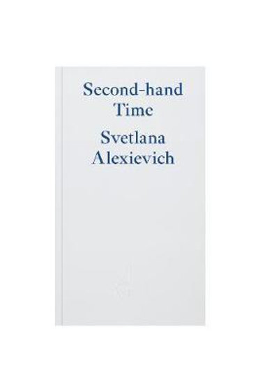 Second-hand Time Svetlana Alexievich