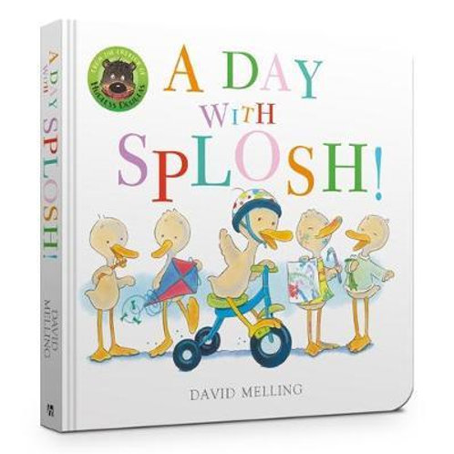 A Day with Splosh Board Book David Melling