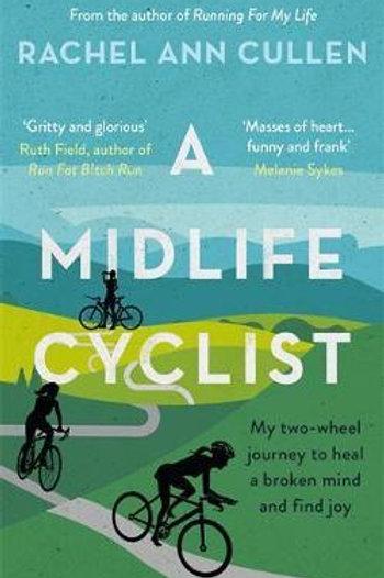 Midlife Cyclist       by Rachel Cullen