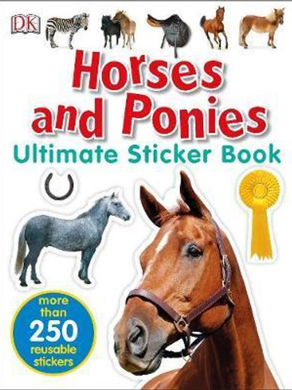 Horses and Ponies Ultimate Sticker Book  DK