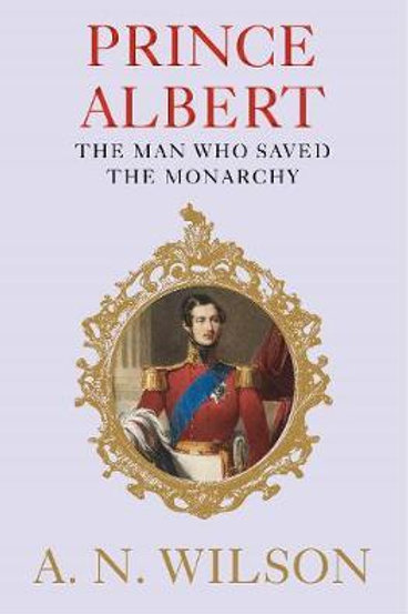 Prince Albert     by  A. N. Wilson (Author)