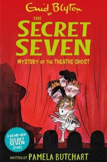 Secret Seven: Mystery of the Theatre Ghost       by Pamela Butchart