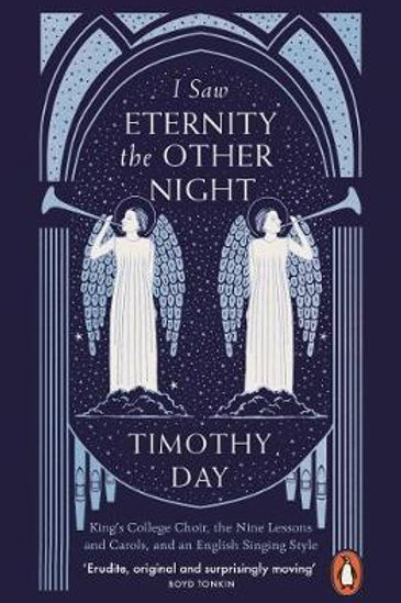 I Saw Eternity the Other Night       by Timothy Day