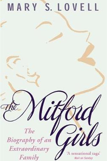 Mitford Girls     by  Mary S. Lovell
