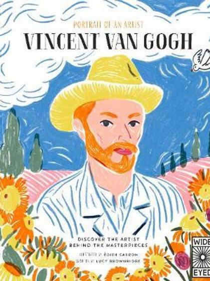 Portrait of an Artist: Vincent van Gogh Lucy Brownridge
