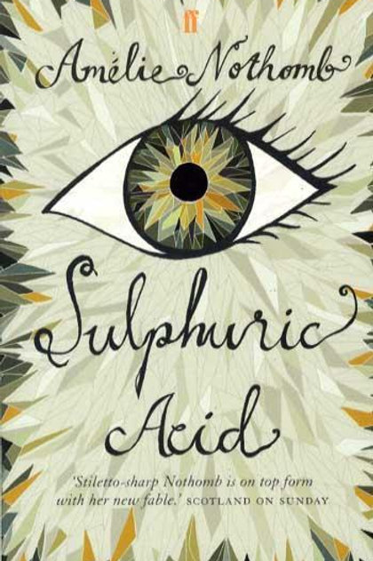 Sulphuric Acid  by  Amelie Nothomb