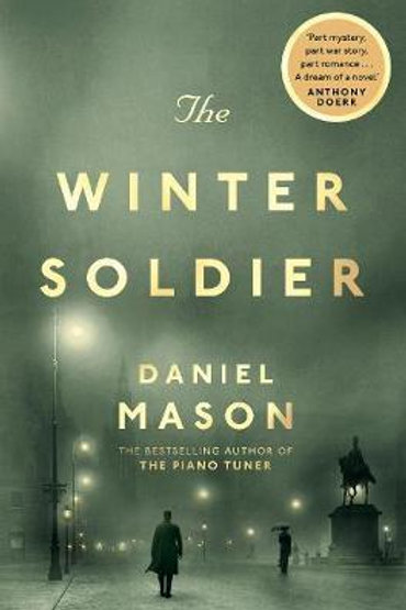 Winter Soldier       by Daniel Mason