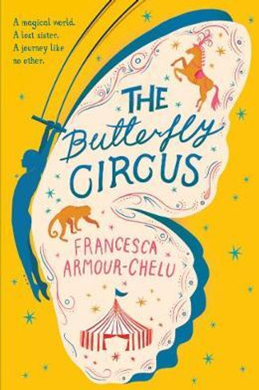 Butterfly Circus     by  Francesca Armour-Chelu