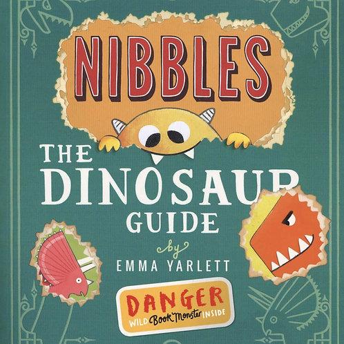 Nibbles: The Dinosaur Guide Emma Yarlett