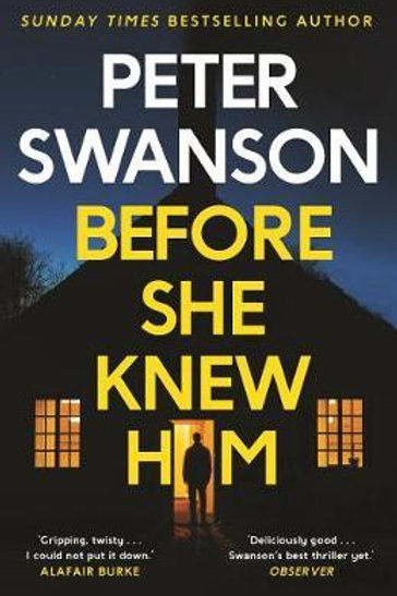 Before She Knew Him       by Peter Swanson
