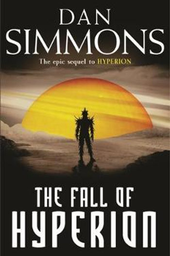 Fall of Hyperion       by Dan Simmons