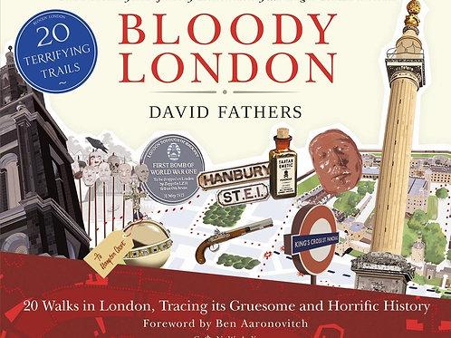 Bloody London       by David Fathers