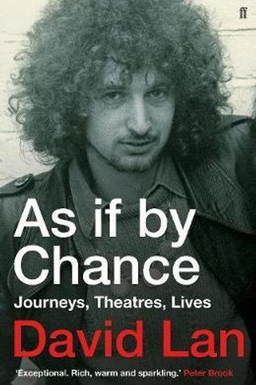 As if by Chance     by  David Lan