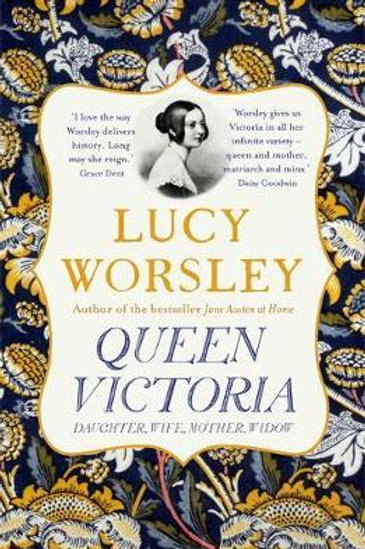 Queen Victoria     by  Lucy Worsley