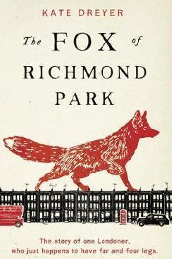 Fox of Richmond Park, The       by Kate Dreyer