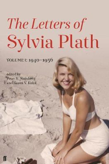 Letters of Sylvia Plath Volume I     by  Sylvia Plath