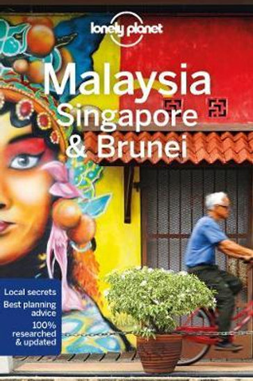 Lonely Planet Malaysia, Singapore & Brunei Planet Lonely