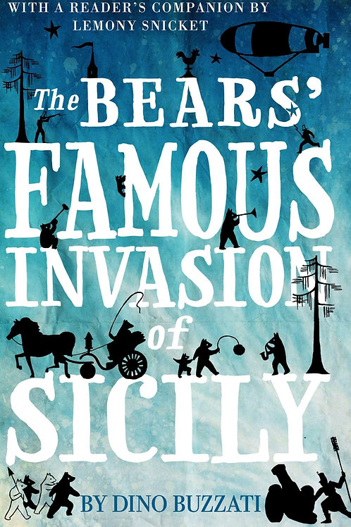 Bears' Famous Invasion of Sicily       by Dino Buzzati