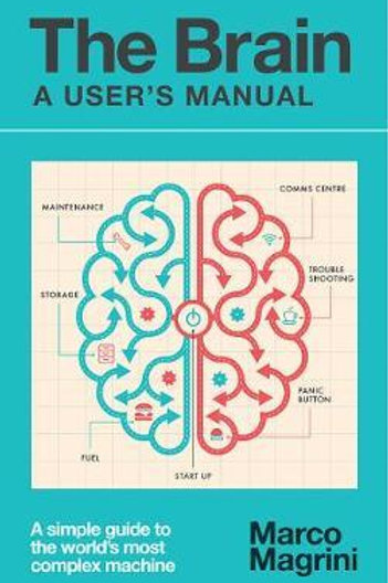 The Brain: A User's Manual Marco Magrini