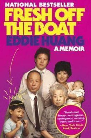 Fresh Off The Boat     by  Eddie Huang