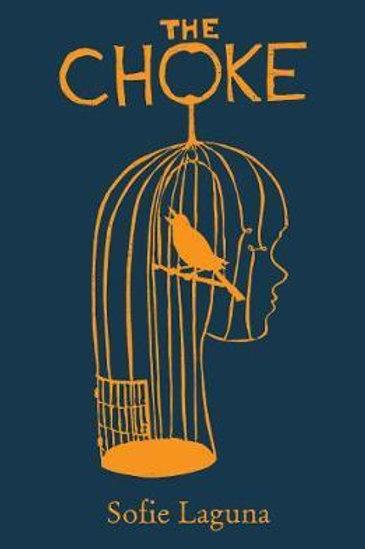 Choke  by  Sofie Laguna