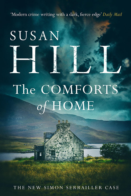 Comforts of Home: Simon Serrailler Book 9       by Susan Hill