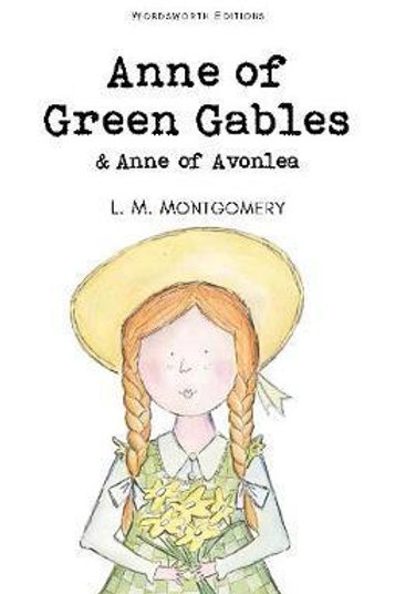 Anne of Green Gables & Anne of Avonlea Lucy Montgomery