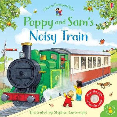 Poppy and Sam's Noisy Train Book Sam Taplin
