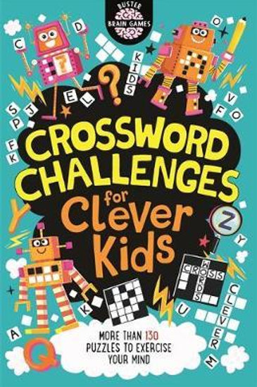 Crossword Challenges for Clever Kids Gareth Moore