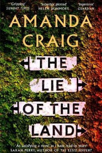 Lie of the Land       by Amanda Craig