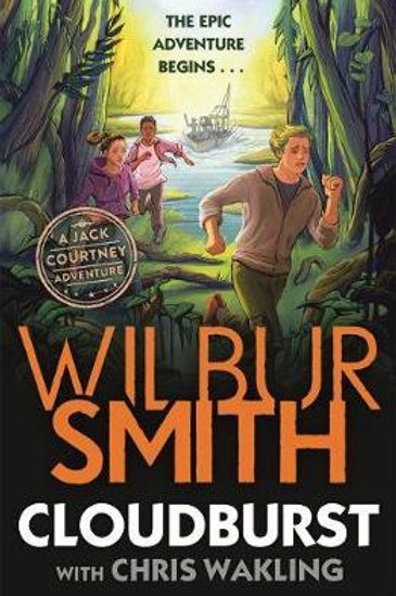 Cloudburst: A Jack Courtney Adventure Wilbur Smith